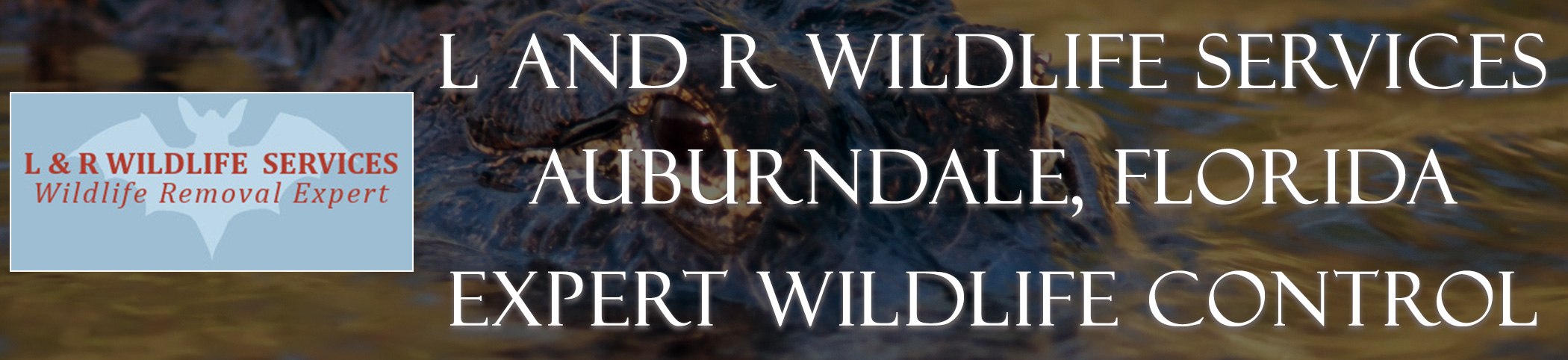 L_and_R_Wildlife_Services_Auburndale_FL_headers