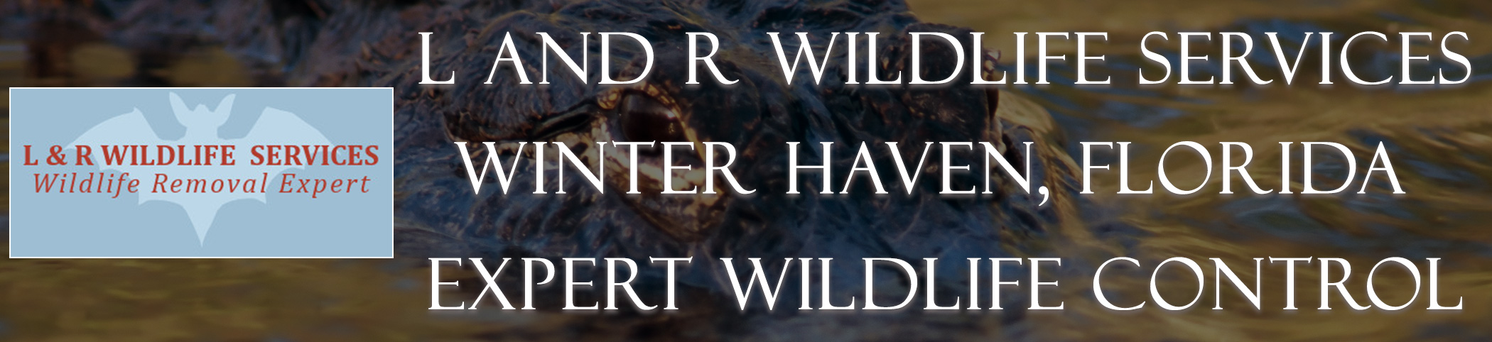 L_and_R_Wildlife_Services_Winter_Haven_FL_headers